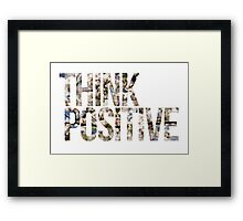 Think positive! II Framed Print