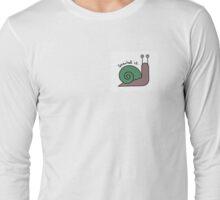snailed it print Long Sleeve T-Shirt