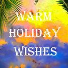 WARM HOLIDAY WISHES CHRISTMAS CARD by Heather Friedman