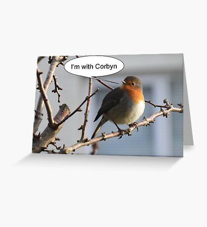 I'm with Corbyn Greeting Card