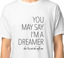 John Lennon quote song (Imagine) Classic T-Shirt