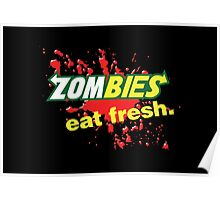 Zombies Eat Fresh Variant Poster
