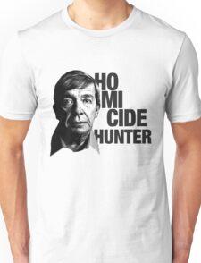 Joe Kenda Homicide Hunter Unisex T-Shirt