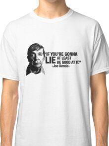 Joe Kenda Quote Classic T-Shirt
