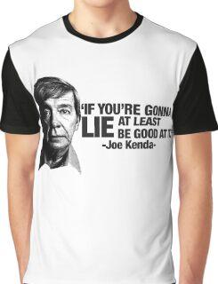 Joe Kenda Quote Graphic T-Shirt