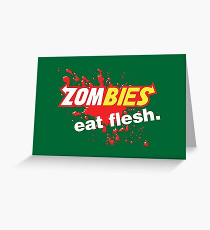 Zombies Eat Flesh Blood Variant Greeting Card