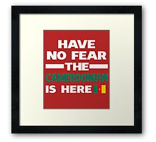 No Fear Cameroonian Here Cameroon Pride Framed Print