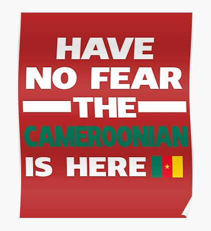 No Fear Cameroonian Here Cameroon Pride Poster
