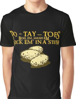 Po-tay-toes Graphic T-Shirt