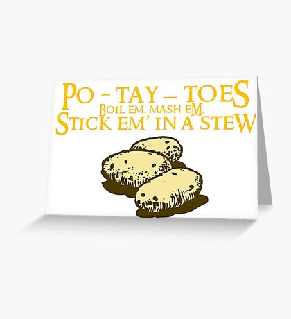 Po-tay-toes Greeting Card