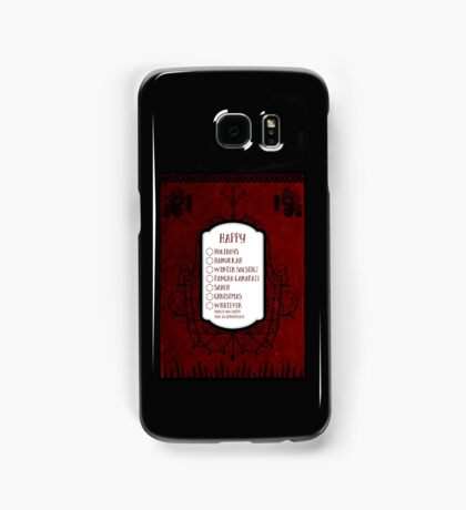 Whatever Makes You Happy Samsung Galaxy Case/Skin