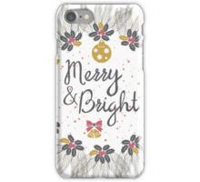 Merry and Bright iPhone Case/Skin