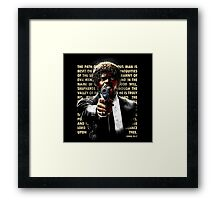 The Path of Righteous Man Framed Print
