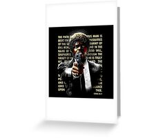The Path of Righteous Man Greeting Card