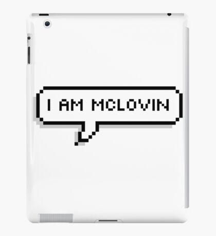 I Am McLovin- Pixel Text Bubble iPad Case/Skin