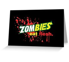 Zombies Eat Flesh Variant Greeting Card