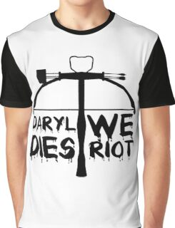 Daryl Dies We Riot Graphic T-Shirt