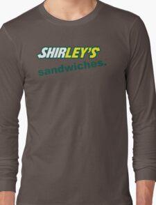 Shirley's Sandwiches Long Sleeve T-Shirt