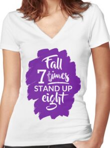 Fall Seven Times, Stand Up Eight - Inspiring Quote - Purple Women's Fitted V-Neck T-Shirt