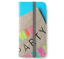 Let's Party Hooray! iPhone Wallet/Case/Skin