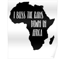 I Bless The Rains Down In Africa Graphic Design Poster