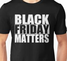 Black Friday Matters Christmas Shopping T-Shirt Design Unisex T-Shirt