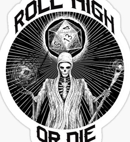 D20 Reaper - Roll High or Die d&d - Dungeons & Dragons Sticker