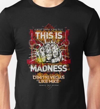 Dimitri Vegas Like Mike Madness Unisex T-Shirt