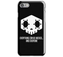 Everything can be hacked... iPhone Case/Skin