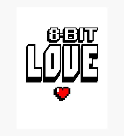 8-Bit Love (clean) Photographic Print