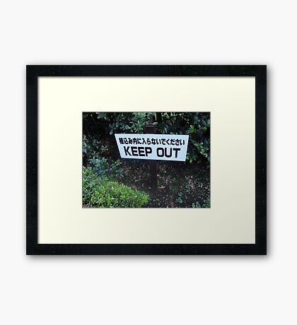 Keep Out - Lost in Translation Framed Print