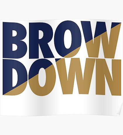 Brow Down (Blue/Gold) Poster
