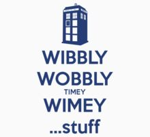 Wibbly Wobbly Timey Wimey....Stuff by bekemdesign