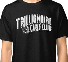 Trillionaire Girls Club (Billionaire boys club v.2) WHITE ON BLACK Classic T-Shirt