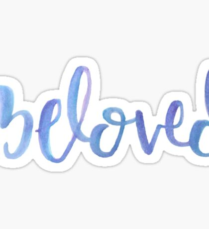 Beloved  Sticker