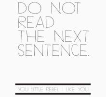 Don't read! Kids Tee