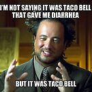 BUT IT WAS TACO BELL by Kirk Shelton