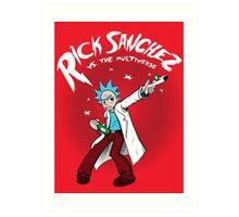 Rick Sanchez Vs. The Multiverse shirt hoodie pillow iphone ipad case Art Print