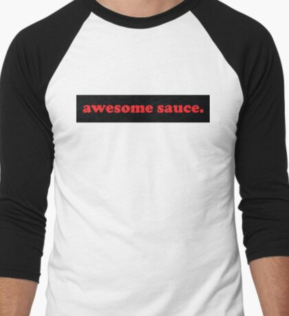awesome sauce. 5 Men's Baseball ¾ T-Shirt
