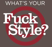 What's Your F Style?  by Jason Malmberg