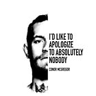 Conor McGregor - Apologize to Nobody by Fredesign