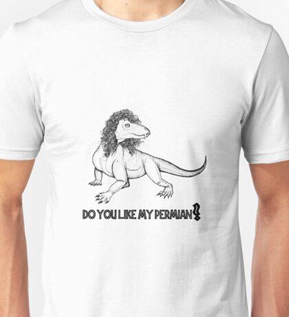 Do you like my Permian? Paleontology Unisex T-Shirt