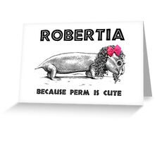 Roberia Perm Is Cute - Paleontology Greeting Card