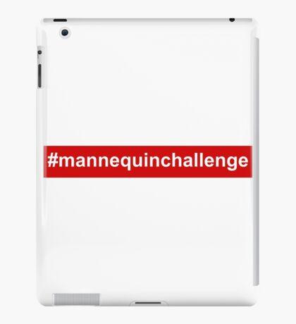 hastag mannequinchallenge parody iPad Case/Skin