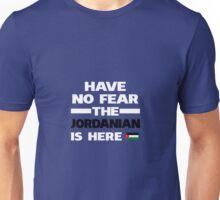 No Fear Jordanian Is Here Jordan Pride Unisex T-Shirt