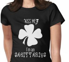 Kiss me I'm a Sagittarius - Four-leaf clover Womens Fitted T-Shirt