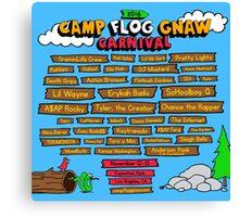 CAMP FLOG GNAW CARNIVAL 2016 Canvas Print