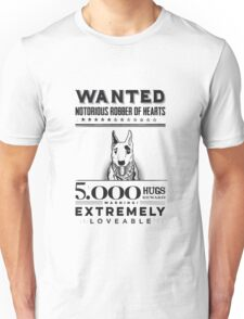 Loveable bull terrier wanted Unisex T-Shirt