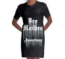 Ice Maiden ...Sometimes Graphic T-Shirt Dress