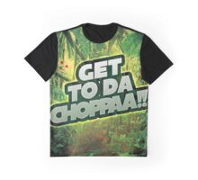 Get to da Chopppaaaa Graphic T-Shirt